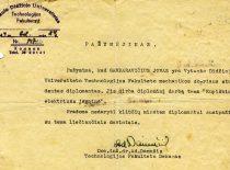 VDU technologijos fakulteto dekano doc. A. Damušio pasirašytas pažymėjimas, išduotas studentui J. Garbaravičiui, 1944 m. (Iš KTU muziejaus fondų)